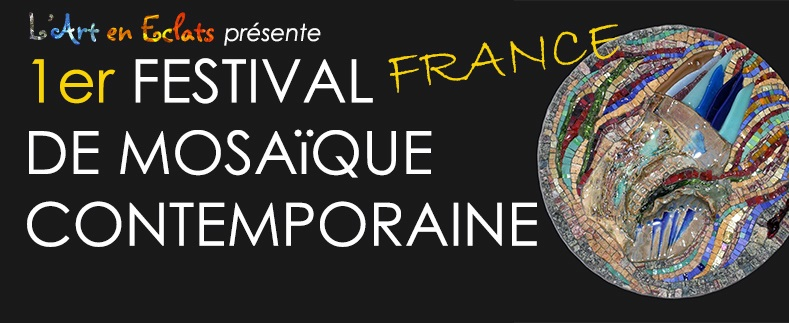 1st International Festival of Contempory Mosaic in France – 2015